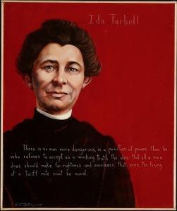 Ida Tarbell: Jane Addams' editor, journalist, muckracker, feminist: 1857-1944