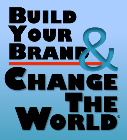 Build Your Brand and Change the World
